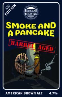 Beerland Smoke and A Pancake Barrel Aged